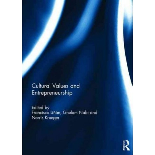 Cultural Values and Entrepreneurship (Hardcover)