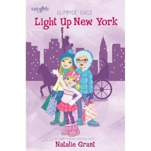 Light Up New York (Paperback) (Natalie Grant)