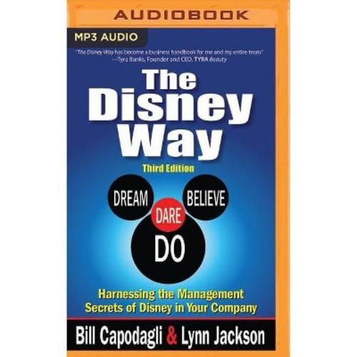 Disney Way : Harnessing the Management Secrets of Disney in Your Company (MP3-CD) (Bill Capodagli & Lynn