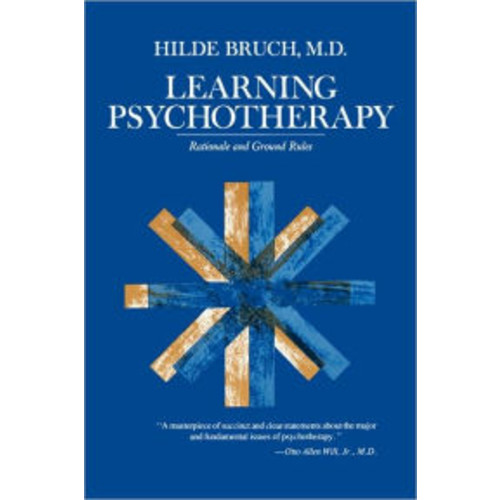 Learning Psychotherapy: Rationale and Ground Rules / Edition 1