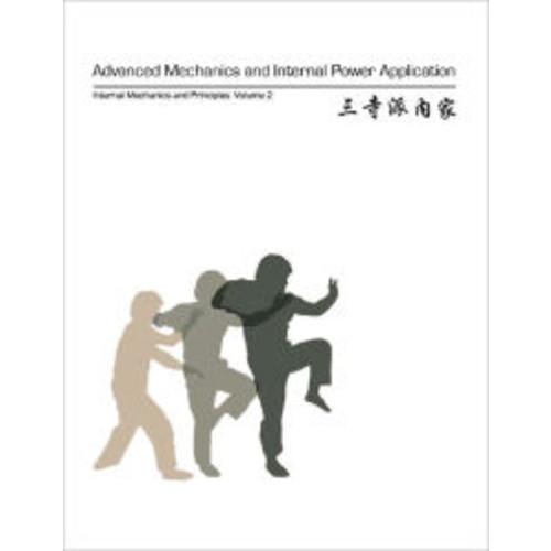 Advanced Mechanics and Internal Power Application: Volume 2