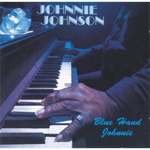 Johnnie Johnson - Blue Hand Johnnie (CD)