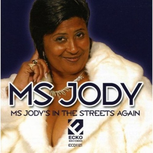 Ms. Jody's in the Streets Again [CD]