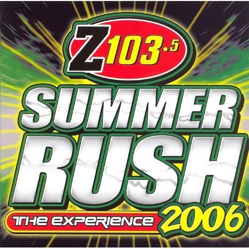 Summer Rush 2006 (Z103.5) [CD]