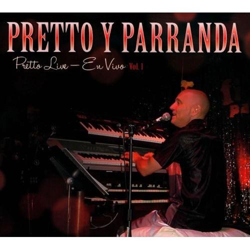 Pretto Live: En Vivo, Vol. 1 [CD]