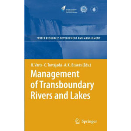 Management of Transboundary Rivers and Lakes / Edition 1