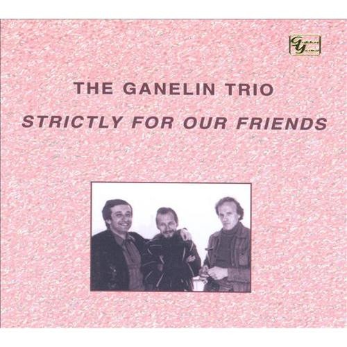 Strictly for Our Friends [CD]