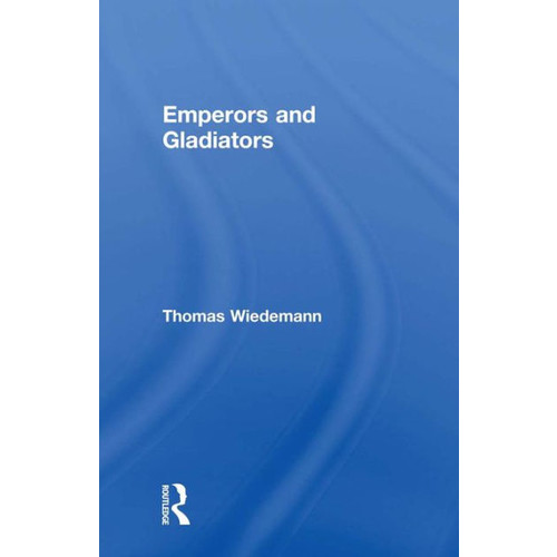 Emperors and Gladiators
