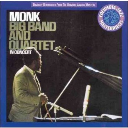 Thelonious Monk - Big Band and Quartet In Concert