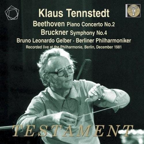 Beethoven: Piano Concerto No. 2 / Bruckner: Symphony No. 4
