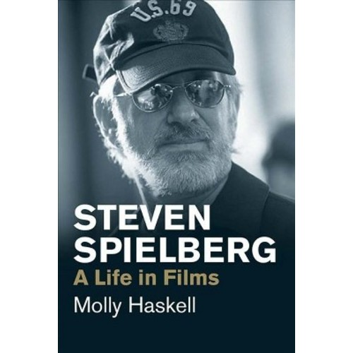 Steven Spielberg : A Life in Films (Reprint) (Paperback) (Molly Haskell)
