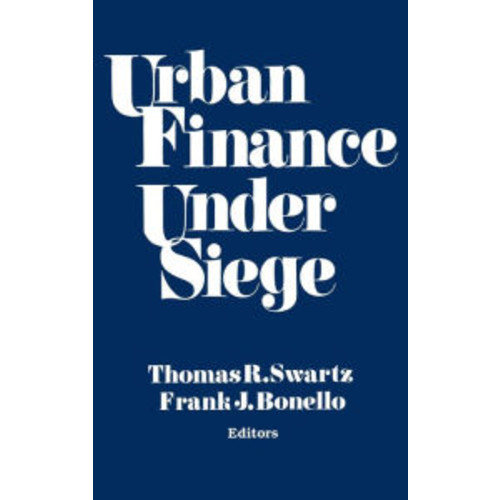 Urban Finance Under Siege