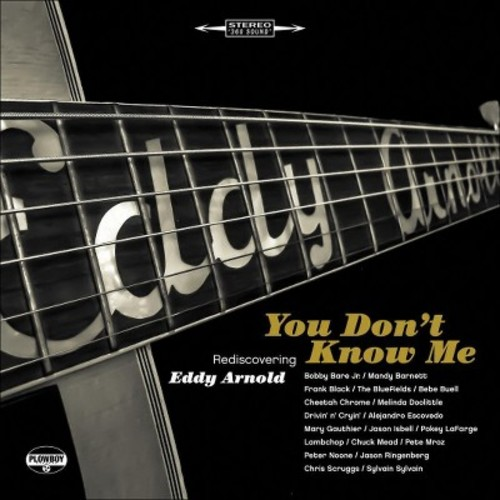 You Don't Know Me: Rediscovering Eddy Arnold [CD]