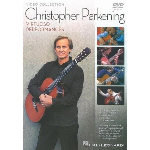 Christopher Parkening: Virtuoso Performances [DVD] [2008]