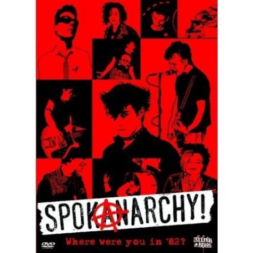 SpokAnarchy! (DVD) 2011