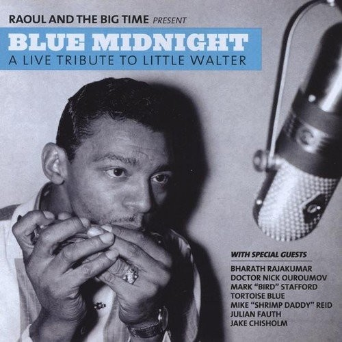 Blue Midnight: A Live Tribute to Little Walter [CD]
