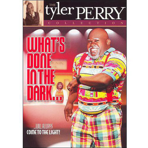 Tyler Perry's What's Done in the Dark... - The Play Collection