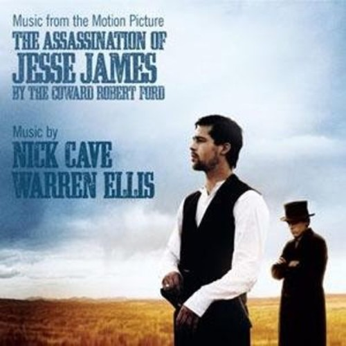 The Assassination of Jesse James by the Coward Robert Ford [Original Motion Picture Soundtrack] [CD]