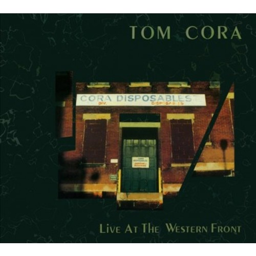 Tom Cora - Live At The Western Front (CD)