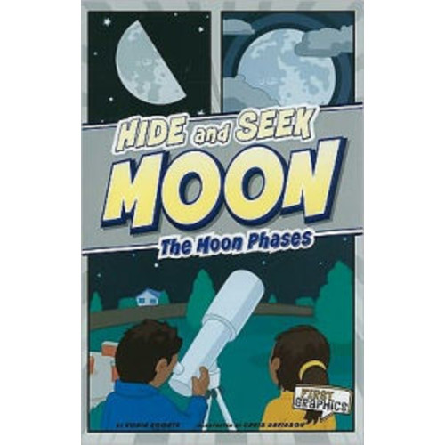 Hide and Seek Moon: The Moon Phases