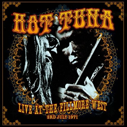 Live at the Fillmore West: 3rd July 1971 [CD]