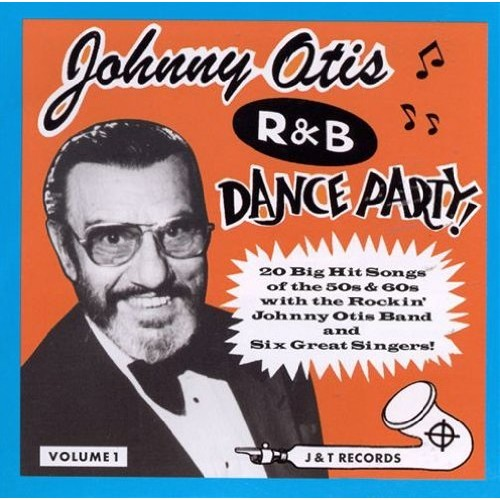 Johnny Otis R&B Dance Party, Vol. 1