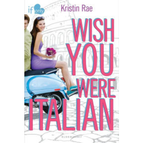 Wish You Were Italian (If Only... Series)