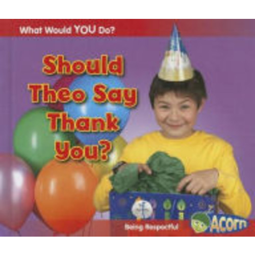 Should Theo Say Thank You?: Being Respectful