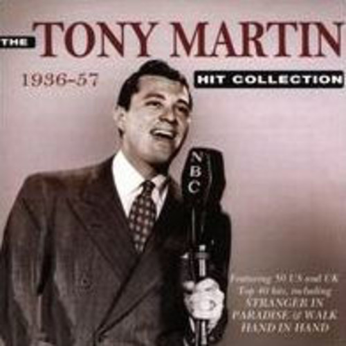 The Tony Martin Hit Collection: 1936-57 [Acrobat]