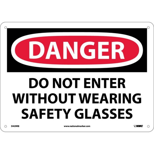 Danger Signs; Do Not Enter Without Wearing Safety. . ., 10X14, Rigid Plastic