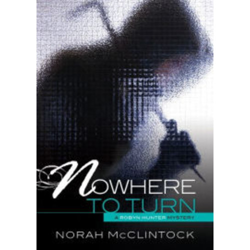 Nowhere to Turn (Robyn Hunter Mysteries Series #6)