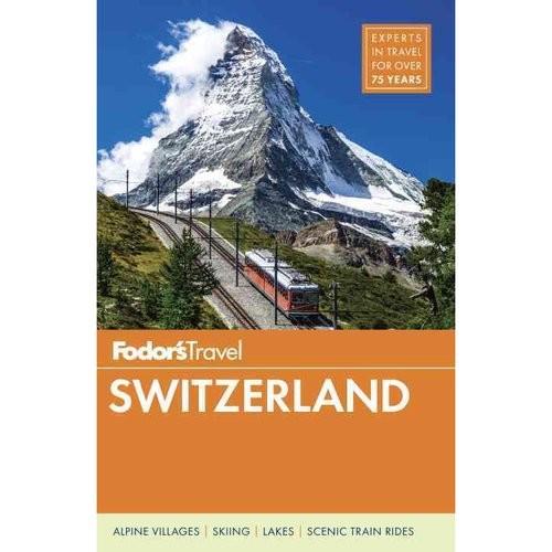 Fodor's Travel Switzerland