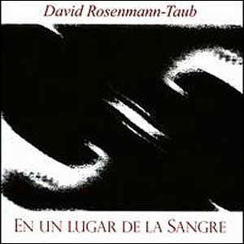 En un lugar de la Sangre By David Rosenmann-Taub (Audio CD)
