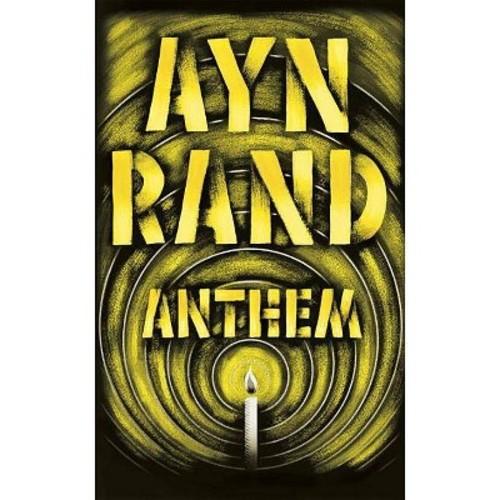 Anthem (Anniversary) (Paperback) (Ayn Rand)