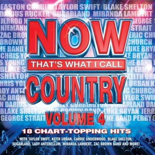 Now That's What I Call Country, Vol. 4 [CD]