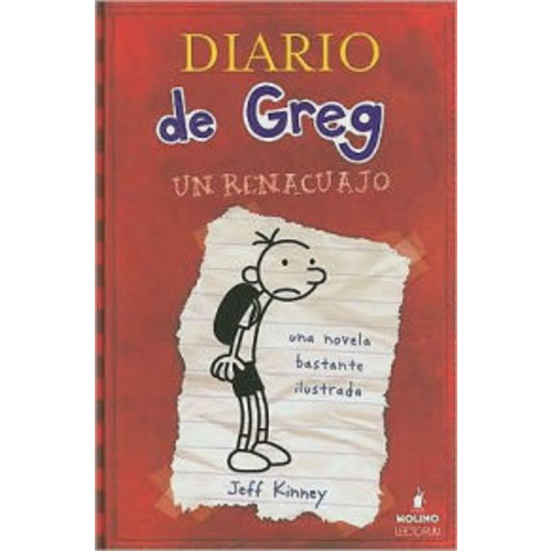 Un renacuajo (Diary of a Wimpy Kid: Diary of a Wimpy Kid Series #1)