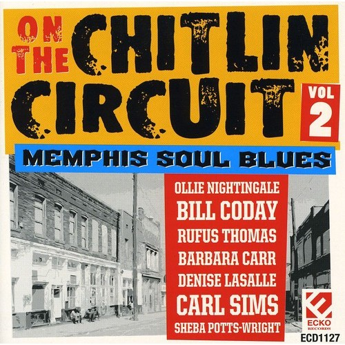 On the Chitlin Circuit, Vol. 2: Memphis Soul Blues [CD]