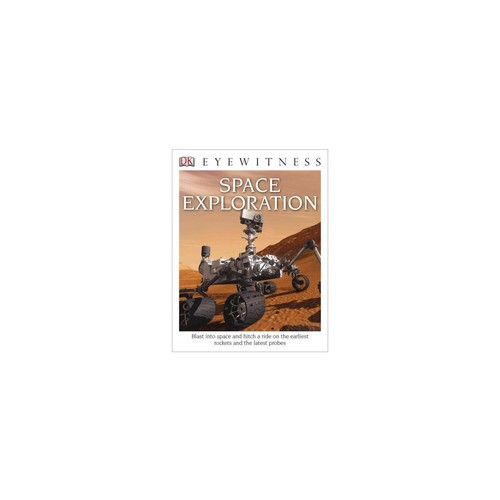 Eyewitness Space Exploration DK Eyewitness Books