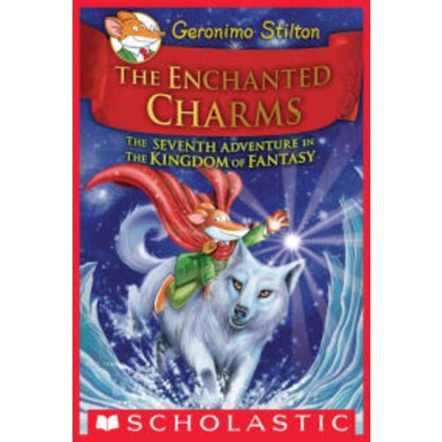 The Enchanted Charms (Geronimo Stilton and the Kingdom of Fantasy Series #7)