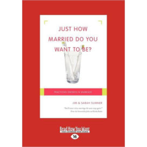 Just How Married Do You Want to Be?: Practicing Oneness in Marriage