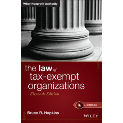 The Law of Tax-Exempt Organizations / Edition 11