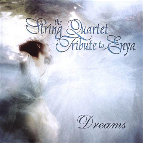 Enya: string Quartet Tribute