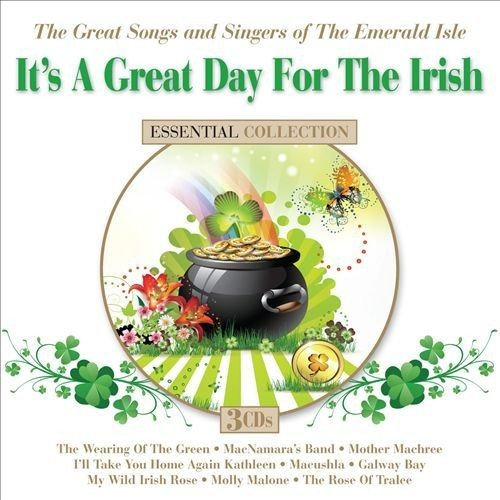 It's A Great Day For The Irish: The Great Songs And Singers Of The Emerald Isle [CD]