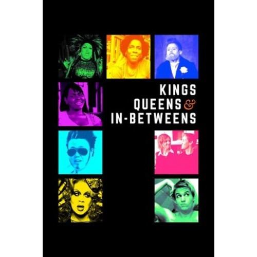 Kings Queens And In Betweens (DVD)