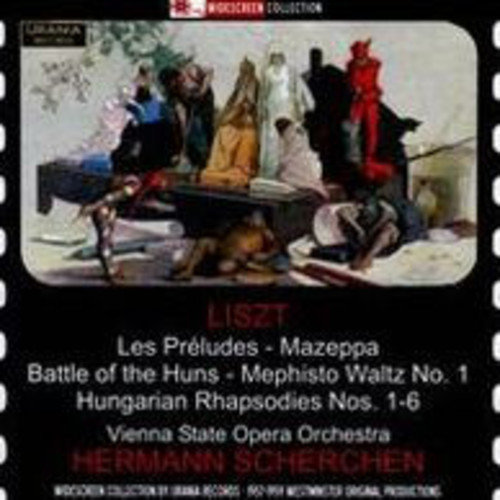 Liszt: Les Prludes; Mazeppa; Battle of the Huns; Mephisto Waltz No. 1; Hungarian Rhapsodies Nos. 1-6