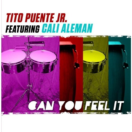 TITO PUENTE JR - CAN YOU FEEL IT