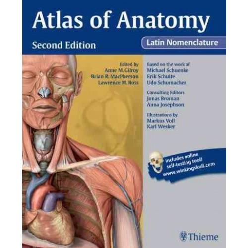 Atlas of Anatomy: Latin Nomenclature Atlas of Anatomy