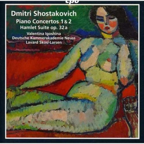 Shostakovich: Piano Concertos Nos. 1 & 2; Hamlet Overture [CD]