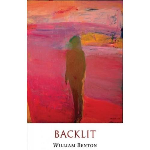 Backlit (Paperback) (William Benton)
