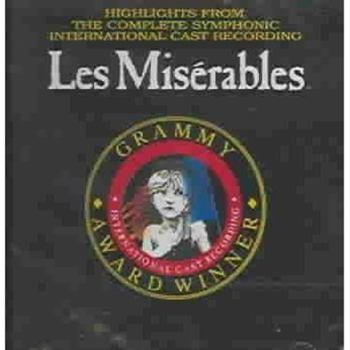 Cast-Symphonic - Les Miserables: Highlights from the Complete Symphonic International Cast Recording